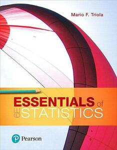 Essentials of Statistics Plus Mylab Statistics with Pearson Etext -- Access Card Package - Mario F Triola - cover