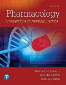 Pharmacology: Connections to Nursing Practice - Michael P. Adams,Carol Urban - cover