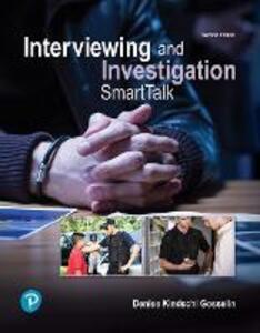 Interviewing and Investigation: SmartTalk - Denise Kindschi Gosselin - cover
