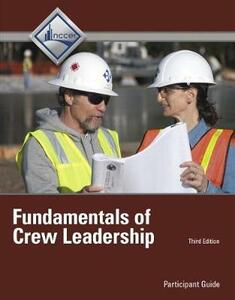 Fundamentals of Crew Leadership Trainee Guide - Nccer - cover