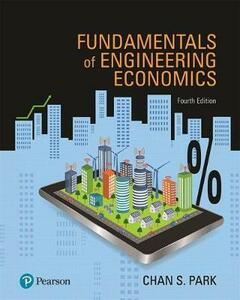 Fundamentals of Engineering Economics Plus Mylab Engineering with Pearson Etext -- Access Card Package - Chan S Park - cover