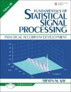 Fundamentals of Statistical Signal Processing, Volume III (Paperback) - Steven M. Kay - cover