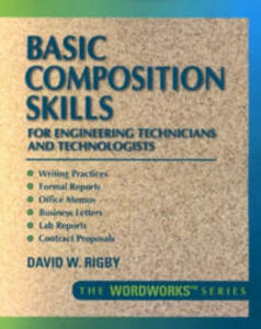 Basic Composition Skills for Engineering Technicians and Technologists - David W. Rigby - cover