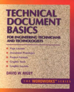 Technical Document Basics for Engineering Technicians and Technologists - David W. Rigby - cover