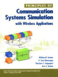 Principles of Communication Systems Simulation with Wireless Applications - William H. Tranter,K. Sam Shanmugan,Theodore S. Rappaport - cover