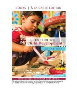 Exploring Child Development -- Loose-Leaf Edition - Laura E Berk - cover