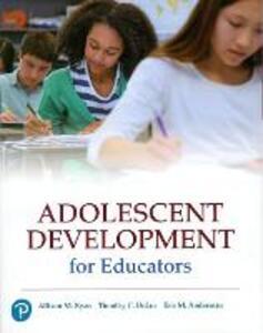 Adolescent Development for Educators - Allison M. Ryan,Tim M. Urdan,Eric M. Anderman - cover