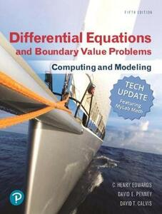 Differential Equations and Boundary Value Problems: Computing and Modeling (Tech Update) and Mylab Math with Pearson Etext -- Title-Specific Access Card Package - C Henry Edwards,David E Penney,David Calvis - cover