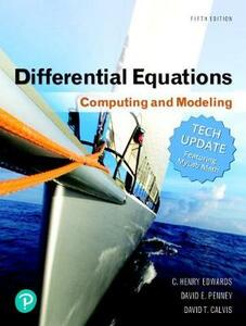 Differential Equations: Computing and Modeling (Tech Update) and Mylab Math with Pearson Etext -- Title-Specific Access Card Package - C Henry Edwards,David E Penney,David Calvis - cover