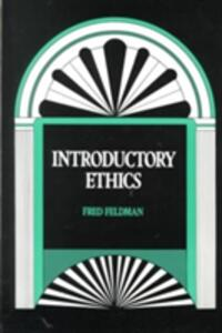 Introductory Ethics - Fred Feldman - cover