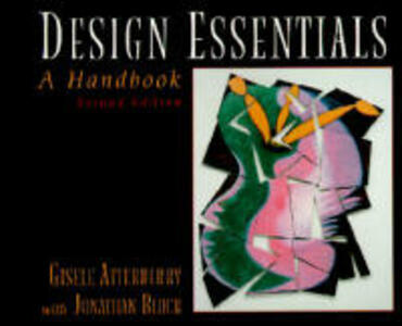 Design Essentials: A Handbook - Gisele Atterberry,Jonathan Block - cover