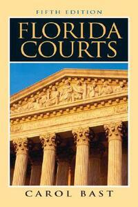 Florida Courts - Carol M. Bast - cover