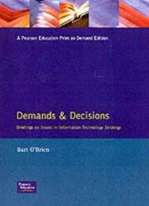 Demands and Decisions: Briefing On Issues In Information Technology Strategy - Bart O'Brien - cover