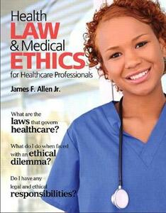 Health Law and Medical Ethics - James Allen - cover