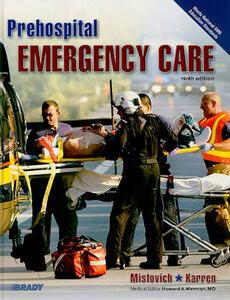 Prehospital Emergency Care (Hardcover version) - Joseph J. Mistovich,Brent Q. Hafen,Keith J. Karren - cover