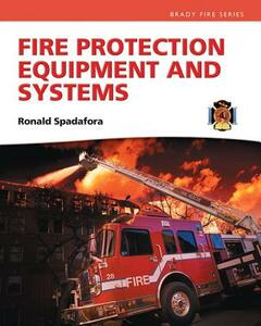 Fire Protection Equipment and Systems - Ronald R. Spadafora - cover