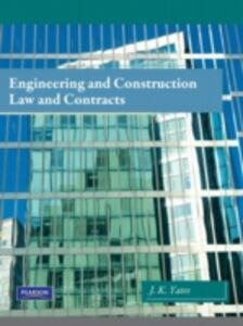 Engineering and Construction Law & Contracts - Janet K. Yates - cover