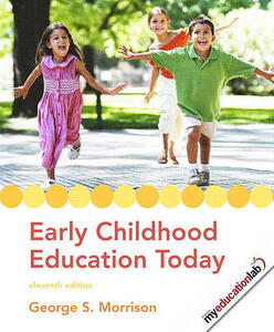 Early Childhood Education Today Value Pack (Includes Early Childhood Settings and Approaches DVD & Myeducationlab Student Access ) - George S Morrison - cover