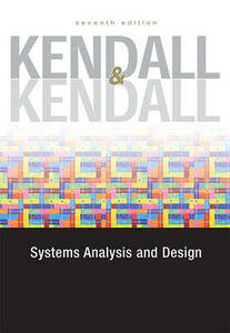 Systems Analysis and Design Value Package (Includes MS VISIO 2007) - Kenneth E Kendall,Julie E Kendall - cover