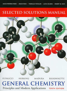Selected Solutions Manual for General Chemistry: Principles and Modern Applications - Ralph H. Petrucci,F. Geoffrey Herring,Jeff Madura - cover