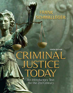 Criminal Justice Today Value Pack (Includes Time: Criminal Justice, Special Edition & Criminal Justice in Pennsylvania) - Frank J Schmalleger - cover