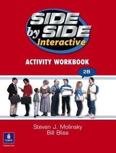 Side by Side 2 DVD 2B and Interactive Workbook 2B - Steven J. Molinsky,Bill Bliss - cover