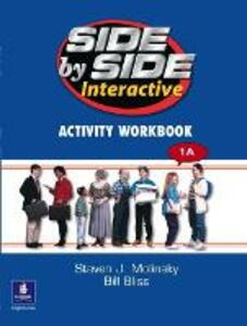 Side by Side 2 DVD 1A and Interactive Workbook 1A - Steven J. Molinsky,Bill Bliss - cover