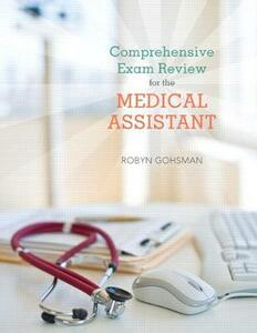 Comprehensive Exam Review for the Medical Assistant - Robyn Gohsman,Cindy Abel,Hilda Palko - cover