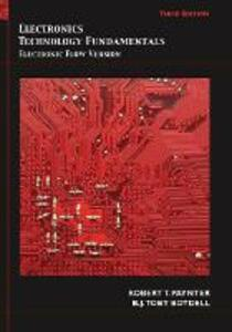 Electronics Technology Fundamentals: Conventional Flow Version - Robert T. Paynter,Toby Boydell - cover