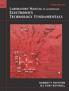 Laboratory Manual for Electronics Technology Fundamentals: Electron Flow Version - Toby Boydell,Robert T. Paynter - cover