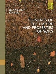 Elements of Nature and Properties of Soil, Student Value Edition - Raymond R Weil,Nyle C Brady - cover