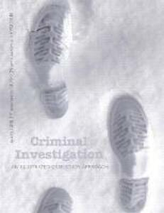 Criminal Investigation: An Illustrated Case Study Approach - James R. Lasley,Nikos Guskos - cover