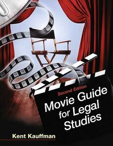 Movie Guide for Legal Studies - Kent Kauffman - cover