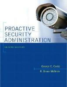 Proactive Security Administration - George E. Curtis,R. Bruce McBride - cover