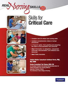 Real Nursing Skills 2.0: Skills for Critical Care - Pearson Education - cover