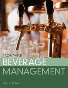 Profitable Beverage Management - John A. Drysdale - cover