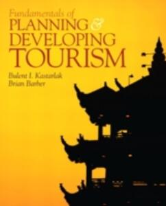 Fundamentals of Planning and Developing Tourism - Bulent I. Kastarlak,Brian Barber - cover