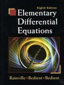 Elementary Differential Equations - Earl D. Rainville,P.E. Bedient,Richard E. Bedient - cover