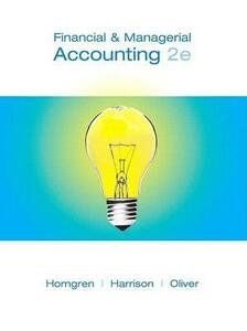 Financial & Managerial Accounting - Charles T Horngren,Walter T Harrison,M Suzanne Oliver - cover