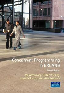 Concurrent Programming Erlang - J.L. Armstrong,S.R. Virding,C. Wikstrom - cover