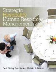Strategic Hospitality Human Resources Management - Melvin R. Weber,Dori Ann Finley - cover