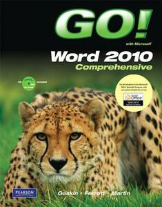 GO! with Microsoft Word 2010, Comprehensive - Shelley Gaskin,Robert Ferrett,Carol L. Martin - cover