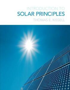 Introduction to Solar Principles - Thomas E. Kissell - cover