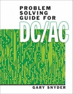 Problem Solving Guide for DC/AC - Gary Snyder - cover