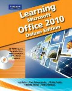 Learning Microsoft Office 2010 Deluxe, Student Edition -- CTE/School - Emergent Learning LLC,Suzanne Weixel,Faithe Wempen - cover