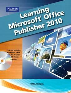 Learning Microsoft Office Publisher 2010, Student Edition - Catherine Skintik - cover