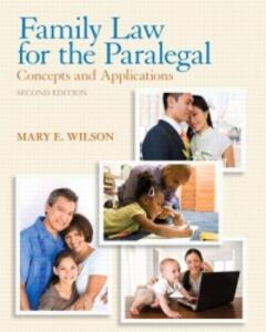 Family Law for the Paralegal: Concepts and Applications - Mary E. Wilson - cover