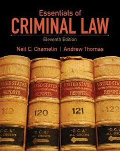 Essentials of Criminal Law - Andrew Thomas,Neil E. Chamelin - cover