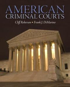 American Criminal Courts - Cliff Roberson,Frank DiMarino - cover