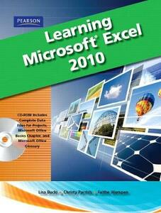 Learning Microsoft Office Excel 2010, Student Edition - Lisa A. Bucki,Katherine Murray,Christy Parrish - cover